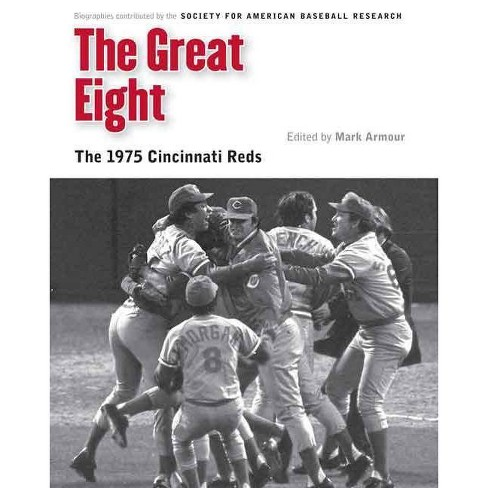 The Great Eight - (Memorable Teams in Baseball History) (Paperback) - image 1 of 1