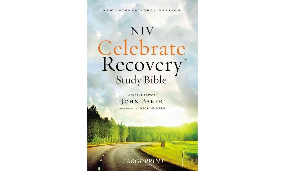 Celebrate Recovery Study Bible : New International Versio...