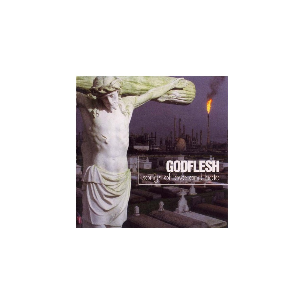 Godflesh - Songs Of Love And Hate (CD)