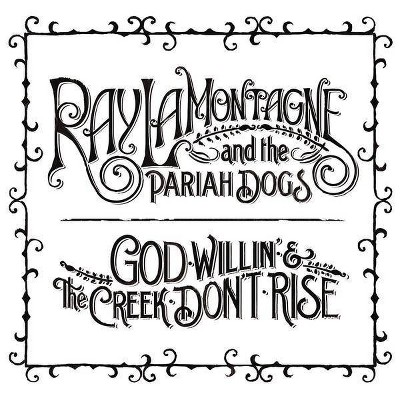 Ray LaMontagne & the Pariah Dogs - God Willin' & the Creek Don't Rise (CD)
