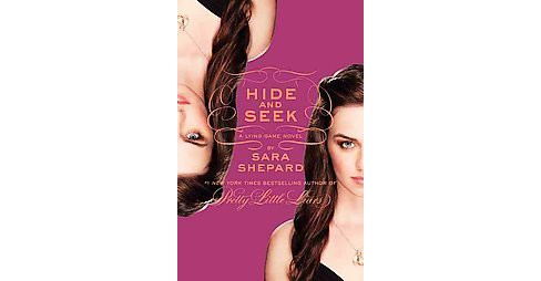 Hide and Seek ( The Lying Game) (Hardcover) by Sara Shepard - image 1 of 1