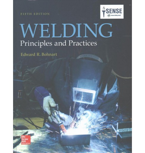 Welding : Principles and Practices (Hardcover) (Edward R. Bohnart) - image 1 of 1