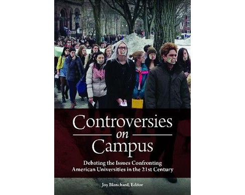 Controversies on Campus : Debating the Issues Confronting American Universities in the 21st Century - image 1 of 1
