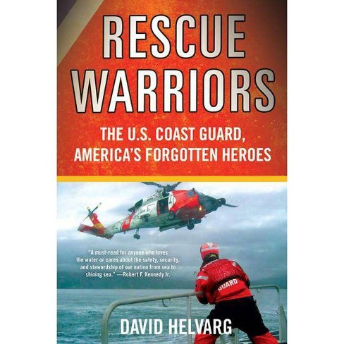 Rescue Warriors - by  David Helvarg (Paperback) - image 1 of 1