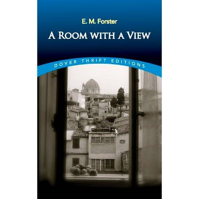 A Room with a View - (Dover Thrift Editions) by  E M Forster (Paperback)