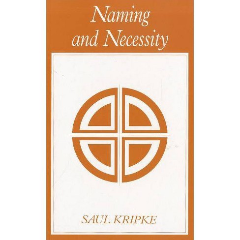 Naming and Necessity - by  Saul A Kripke (Paperback) - image 1 of 1