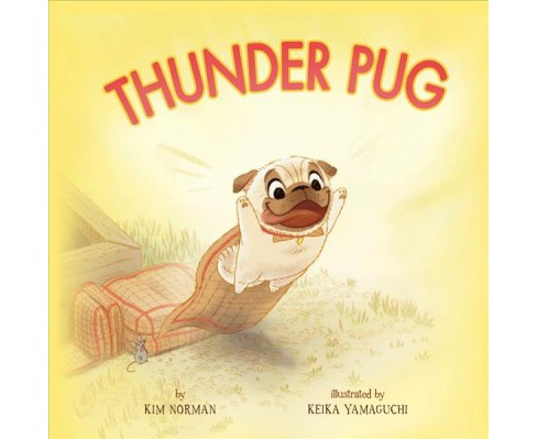 Thunder Pug -  by Kim Norman (School And Library) - image 1 of 1