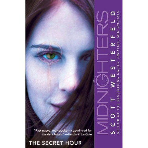 Midnighters #1: The Secret Hour - (Midnighters, 1) by  Scott Westerfeld (Paperback) - image 1 of 1