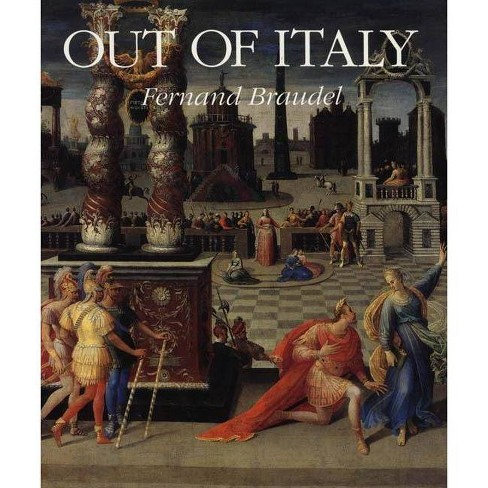 Out of Italy - by  Fernand Braudel (Hardcover) - image 1 of 1