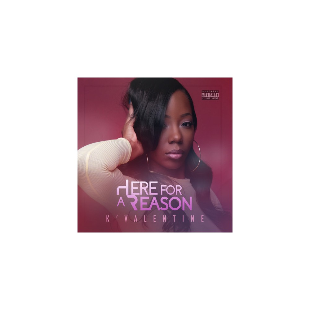 K'valentine - Here For A Reason (CD)