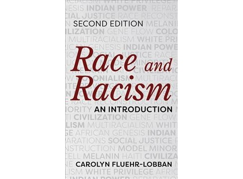 Race and Racism : An Introduction -  by Carolyn Fluehr-Lobban (Paperback) - image 1 of 1