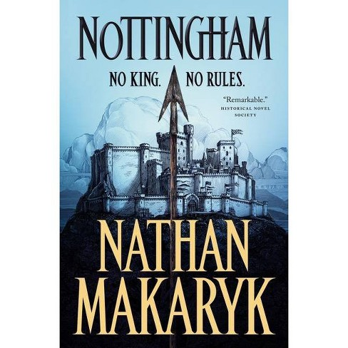 Nottingham - by  Nathan Makaryk (Hardcover) - image 1 of 1