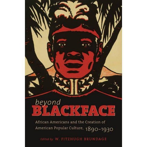 Beyond Blackface - (H. Eugene and Lillian Youngs Lehman) (Paperback) - image 1 of 1