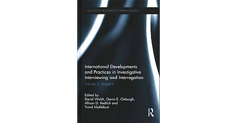 International Developments and Practices in Investigative Interviewing and Interrogation : Suspects - image 1 of 1