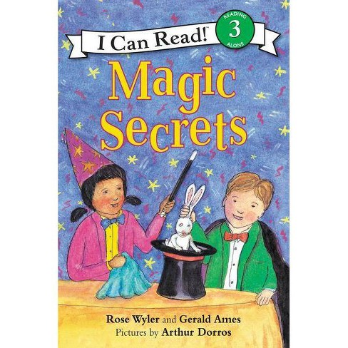 Magic Secrets - (I Can Read Level 3) by  Rose Wyler & Gerald Ames (Paperback) - image 1 of 1