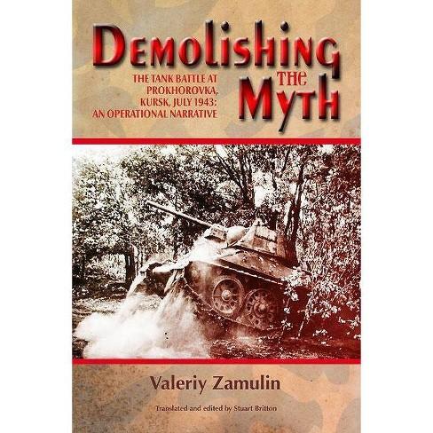 Demolishing the Myth - by  Valeriy Zamulin & Stuart Britton (Hardcover) - image 1 of 1