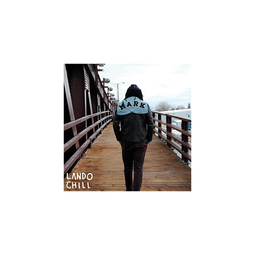 Lando Chill - For Mark, Your Son (CD)