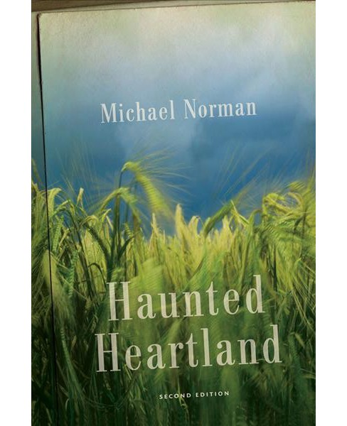 Haunted Heartland -  by Michael Norman (Paperback) - image 1 of 1