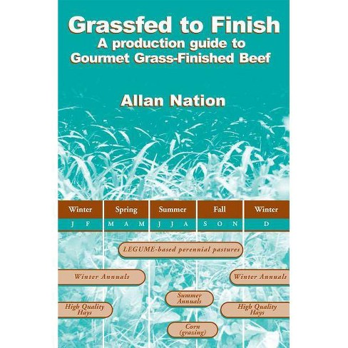 Grassfed to Finish - by  Allan Nation (Paperback) - image 1 of 1