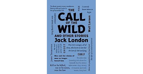 Call of the Wild and Other Stories (Reprint) (Paperback) (Jack London) - image 1 of 1