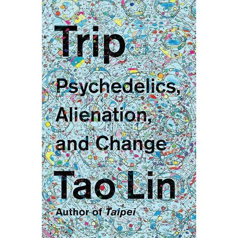 Trip - by  Tao Lin (Paperback) - image 1 of 1