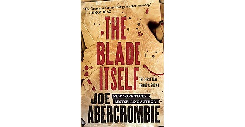 Blade Itself (Reprint) (Paperback) (Joe Abercrombie) - image 1 of 1
