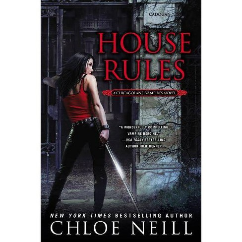 House Rules - (Chicagoland Vampires Novels) by  Chloe Neill (Paperback) - image 1 of 1