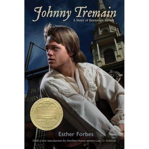 Johnny Tremain - By Esther Hoskins Forbes (Paperback) : Target