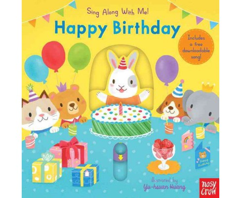 Happy Birthday : Free Downloadable Song! (Hardcover) - image 1 of 1