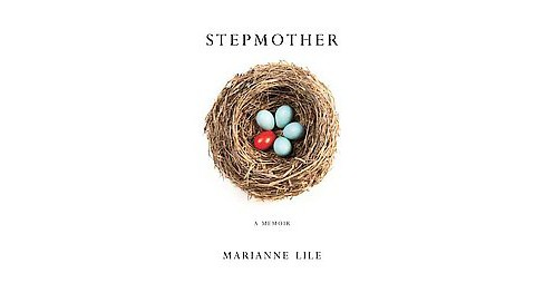 Stepmother : A Memoir (Paperback) (Marianne Lile) - image 1 of 1