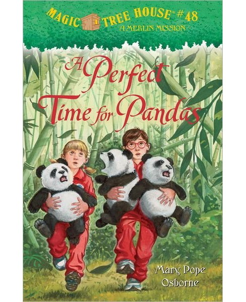 A Perfect Time for Pandas ( Magic Tree House; A Merlin Mission) (Hardcover) by Mary Pope Osborne - image 1 of 1