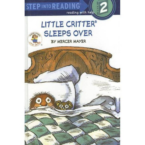 Little Critter Sleeps Over - (Step Into Reading: A Step 2 Book) by  Mercer Mayer (Hardcover) - image 1 of 1