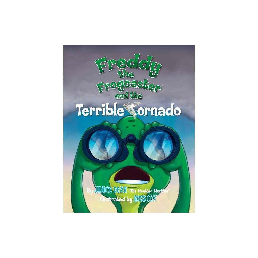 Freddy The Frogcaster And The Terrible Tornado By Janice Dean Paperback