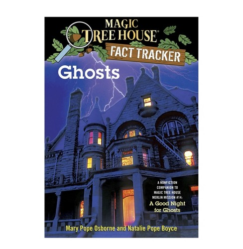 Ghosts : A Nonfiction Companion to Magic Tree House #42: a Good Night for Ghosts (Paperback) (Mary Pope - image 1 of 1