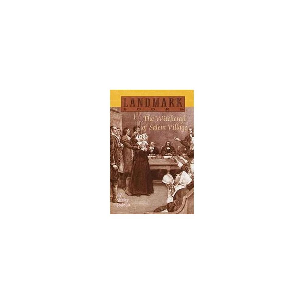 Witchcraft of Salem Village (Reissue) (Paperback) (Shirley Jackson)