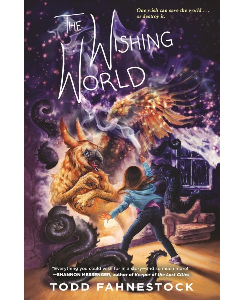Wishing World (Hardcover) (Todd Fahnestock) - image 1 of 1