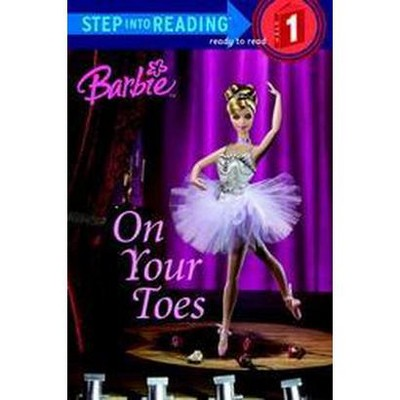 On Your Toes ( Barbie Step Into Reading. Step 1) (Paperback) by Apple Jordan