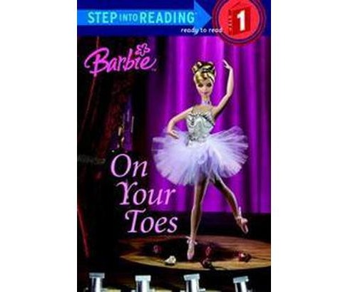 On Your Toes ( Barbie Step Into Reading. Step 1) (Paperback) by Apple Jordan - image 1 of 1