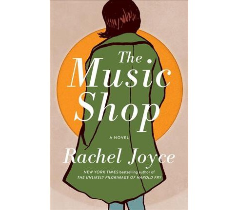 Music Shop -  by Rachel Joyce (Hardcover) - image 1 of 1