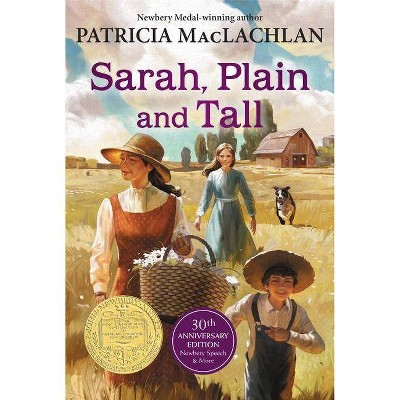 Sarah Plain and Tall Trade Book - (Sarah, Plain and Tall) by  Patricia MacLachlan (Paperback)