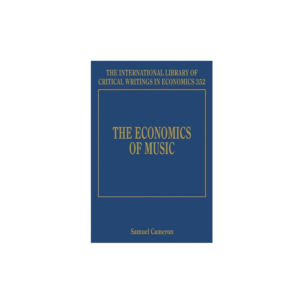 Economics of Music - (Hardcover)