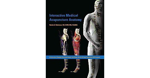 Interactive Medical Acupuncture Anatomy (Hardcover) (Narda G. Robinson) - image 1 of 1