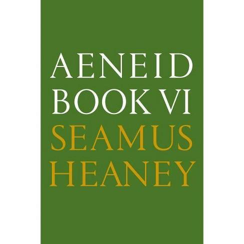 Aeneid Book VI - by  Seamus Heaney (Paperback) - image 1 of 1
