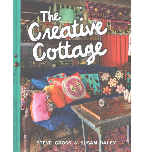 Creative Cottage (Hardcover) (Steve Gross) - image 1 of 1