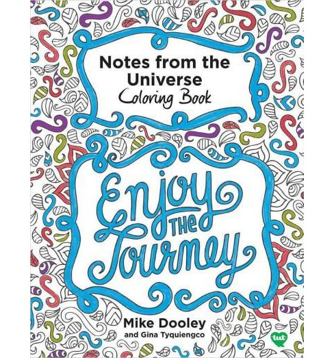 Notes From The Universe Coloring Book Paperback Mike Dooley Target
