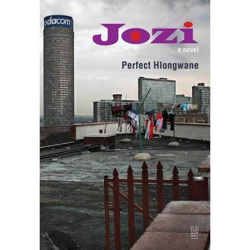 Jozi - by  Perfect Hlongwane (Paperback) - image 1 of 1