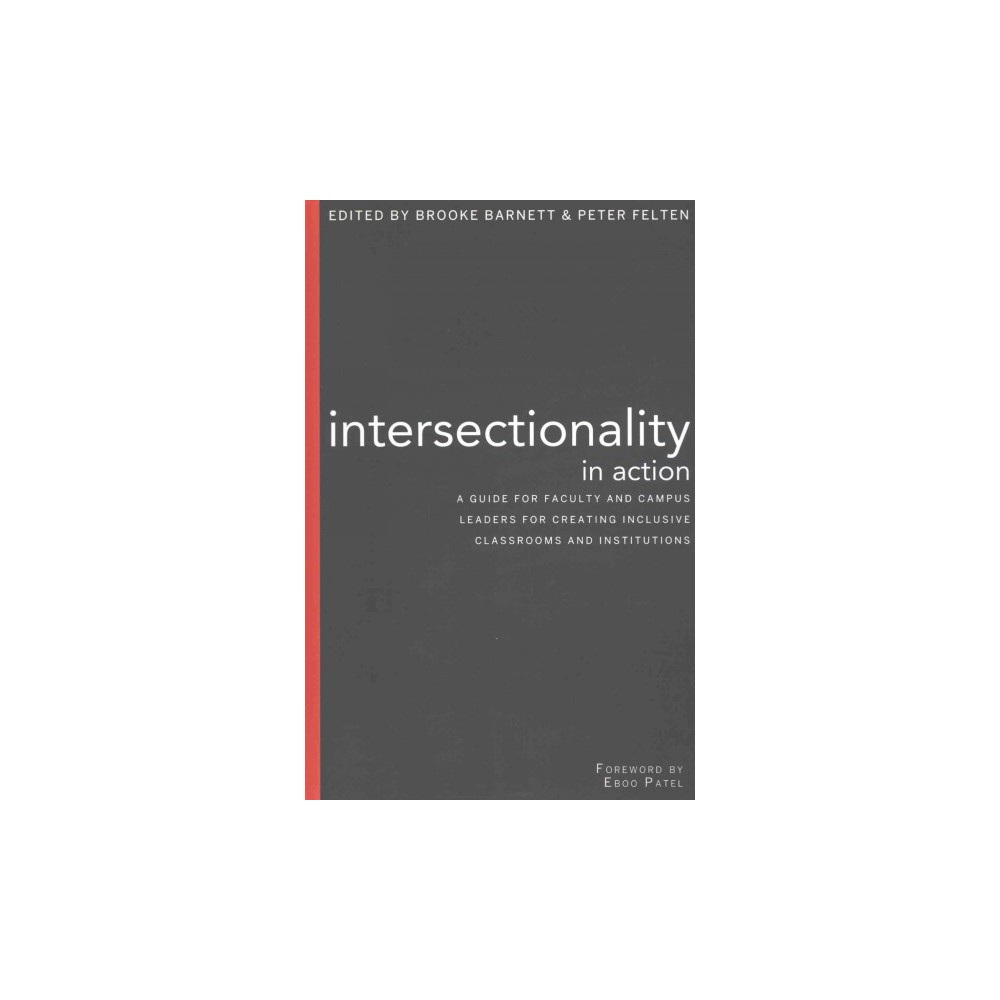 Intersectionality in Action : A Guide for Faculty and Campus Leaders for Creating Inclusive Classrooms