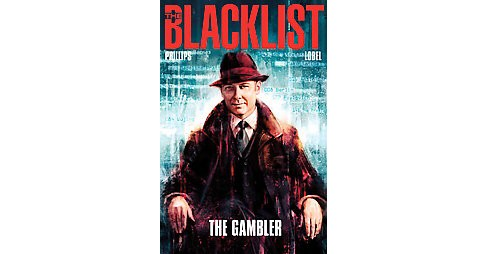 Blacklist 1 : The Gambler (No. 148) (Paperback) (Nicole Phillips) - image 1 of 1