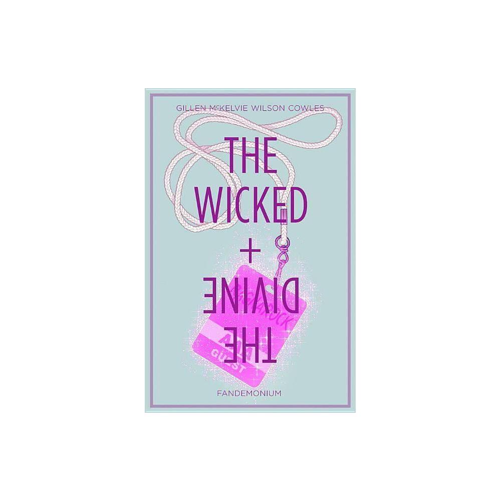 The Wicked The Divine Volume 2 Wicked The Divine Tp By Kieron Gillen Paperback
