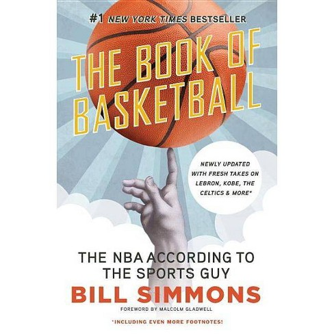 The Book of Basketball - by  Bill Simmons (Paperback) - image 1 of 1